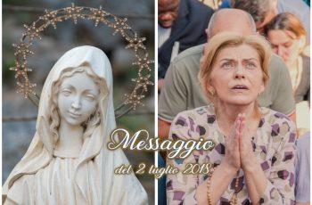 MENSAGEM DE NOSSA SENHORA EM 2 DE JULHO DE 2018